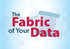 The Fabric of Your Data
