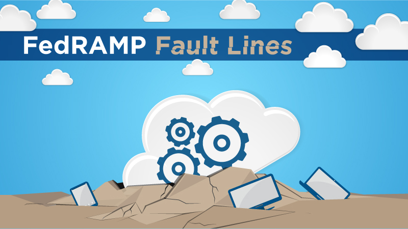 FedRAMP Fault Lines Image DRAFT 051716a