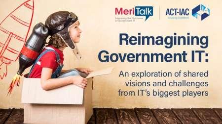 Reimagining Government IT